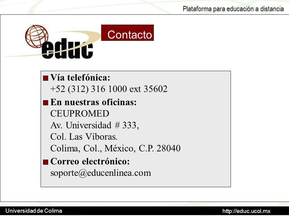 Contacto Vía telefónica: +52 (312) 316 1000 ext 35602