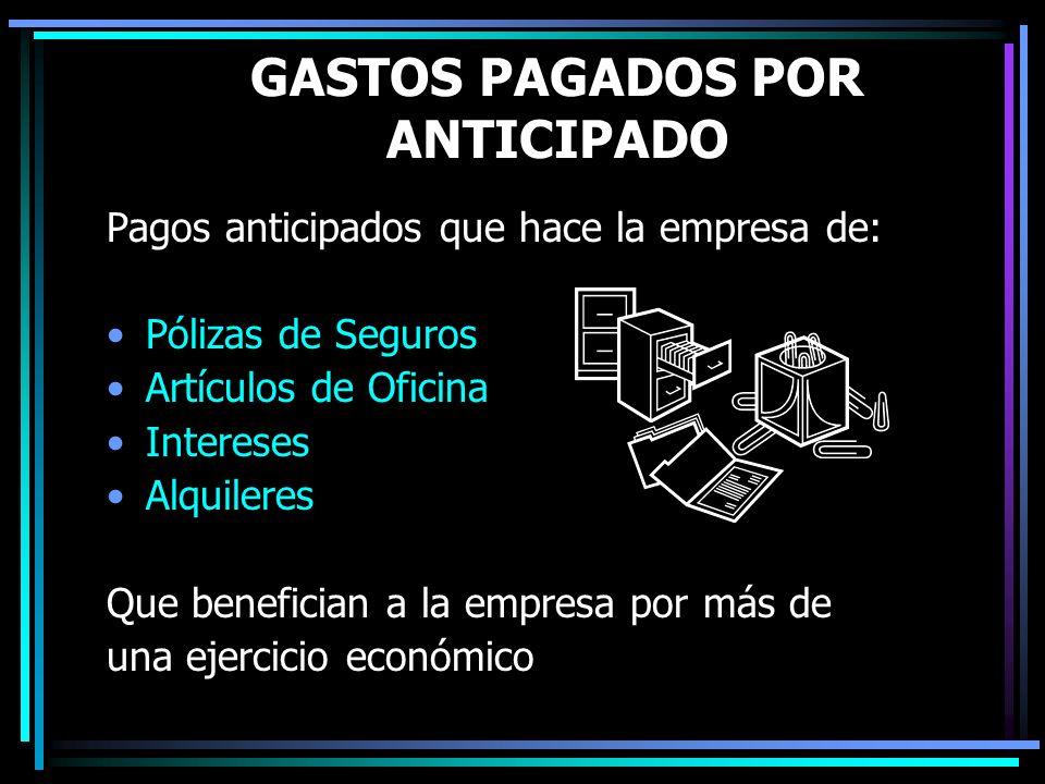 GASTOS PAGADOS POR ANTICIPADO