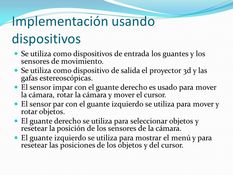 Implementación usando dispositivos