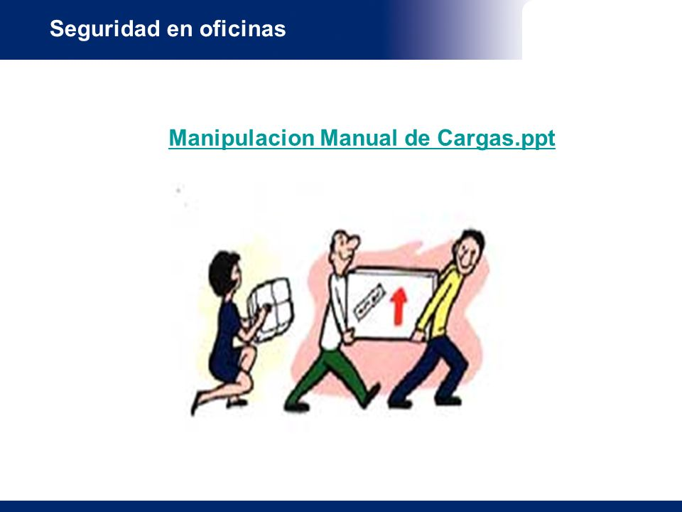 Manipulacion Manual de Cargas.ppt