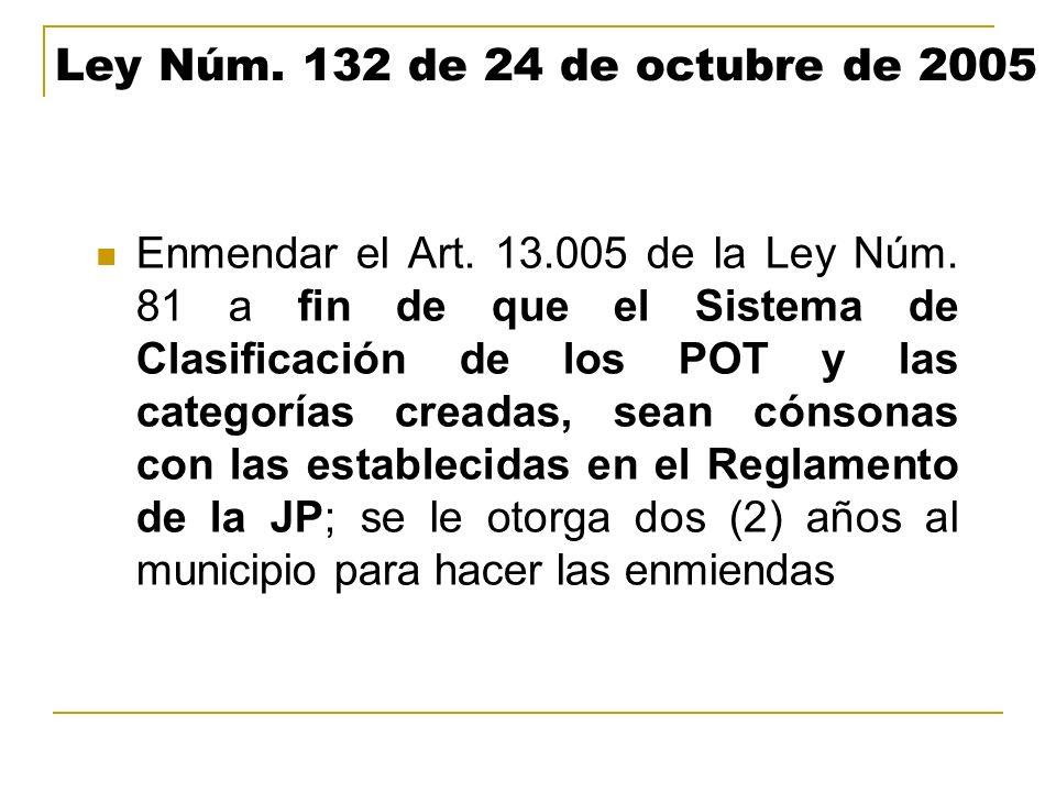 Ley Núm. 132 de 24 de octubre de 2005