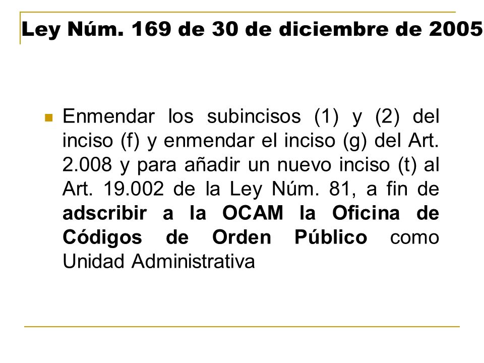 Ley Núm. 169 de 30 de diciembre de 2005