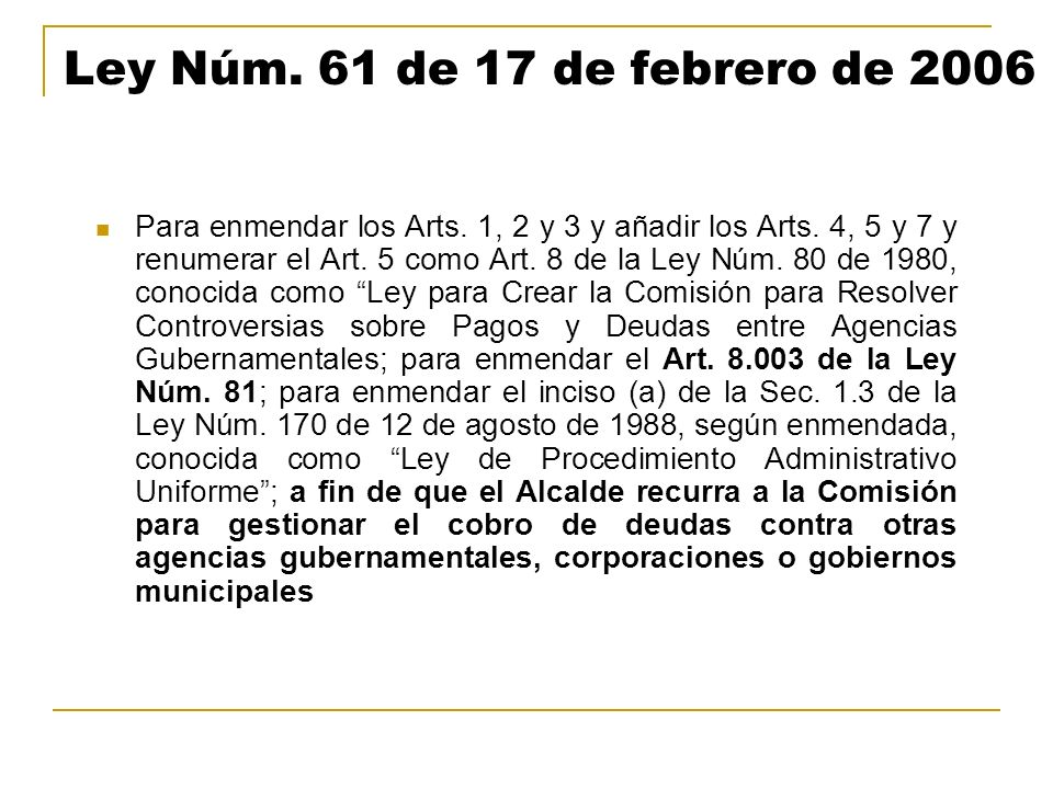 Ley Núm. 61 de 17 de febrero de 2006