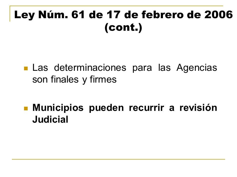 Ley Núm. 61 de 17 de febrero de 2006 (cont.)