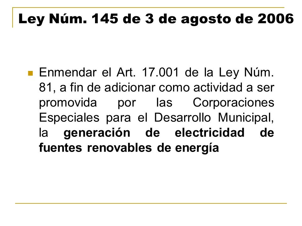 Ley Núm. 145 de 3 de agosto de 2006