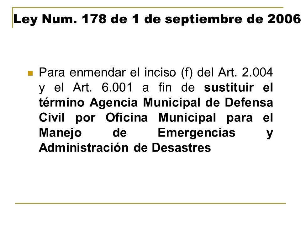 Ley Num. 178 de 1 de septiembre de 2006