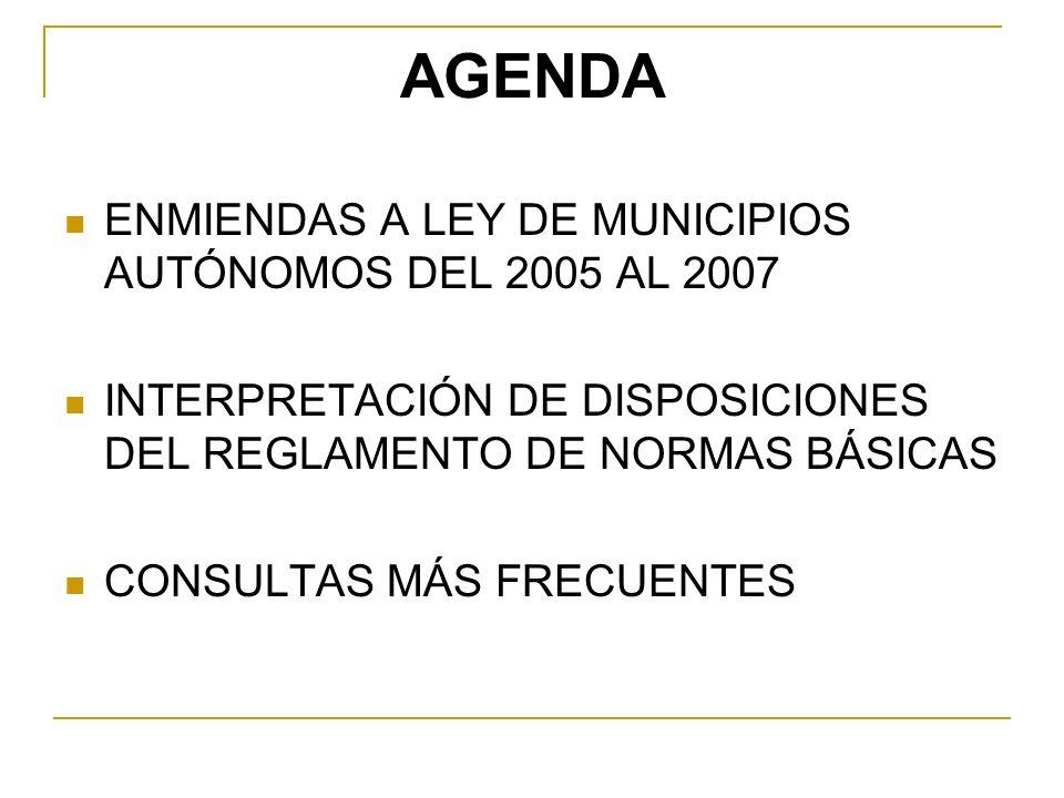 AGENDA ENMIENDAS A LEY DE MUNICIPIOS AUTÓNOMOS DEL 2005 AL 2007