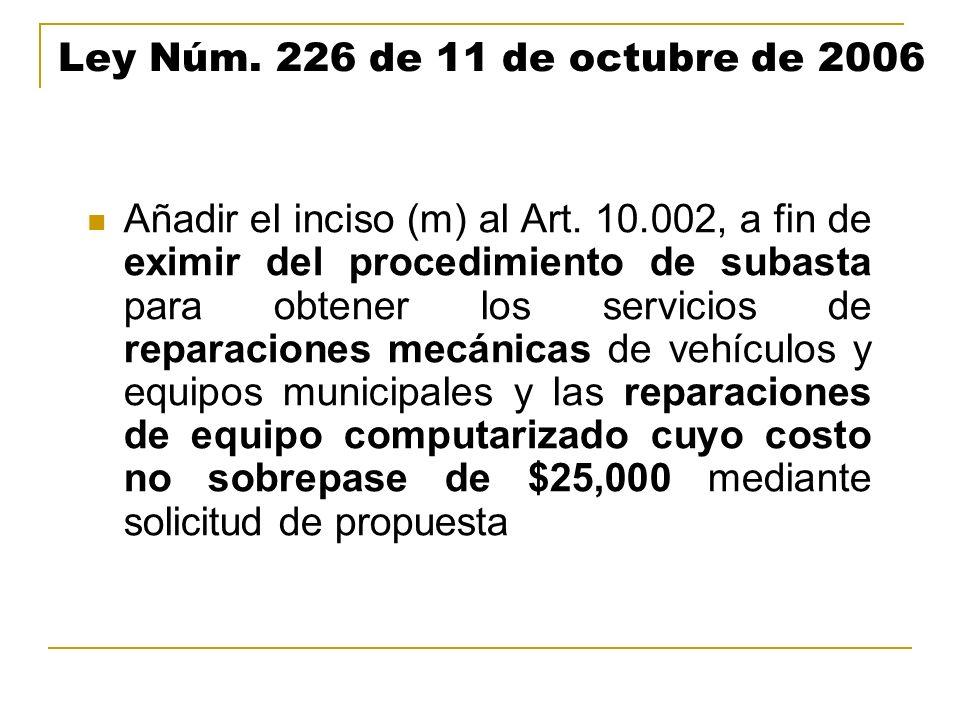 Ley Núm. 226 de 11 de octubre de 2006