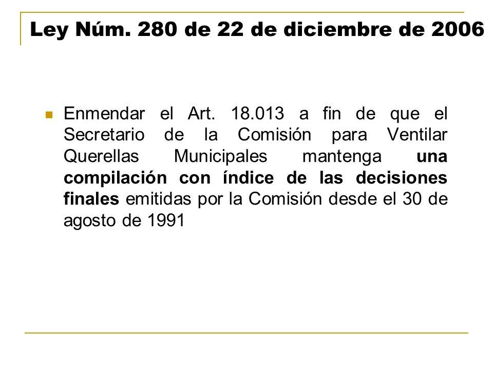 Ley Núm. 280 de 22 de diciembre de 2006