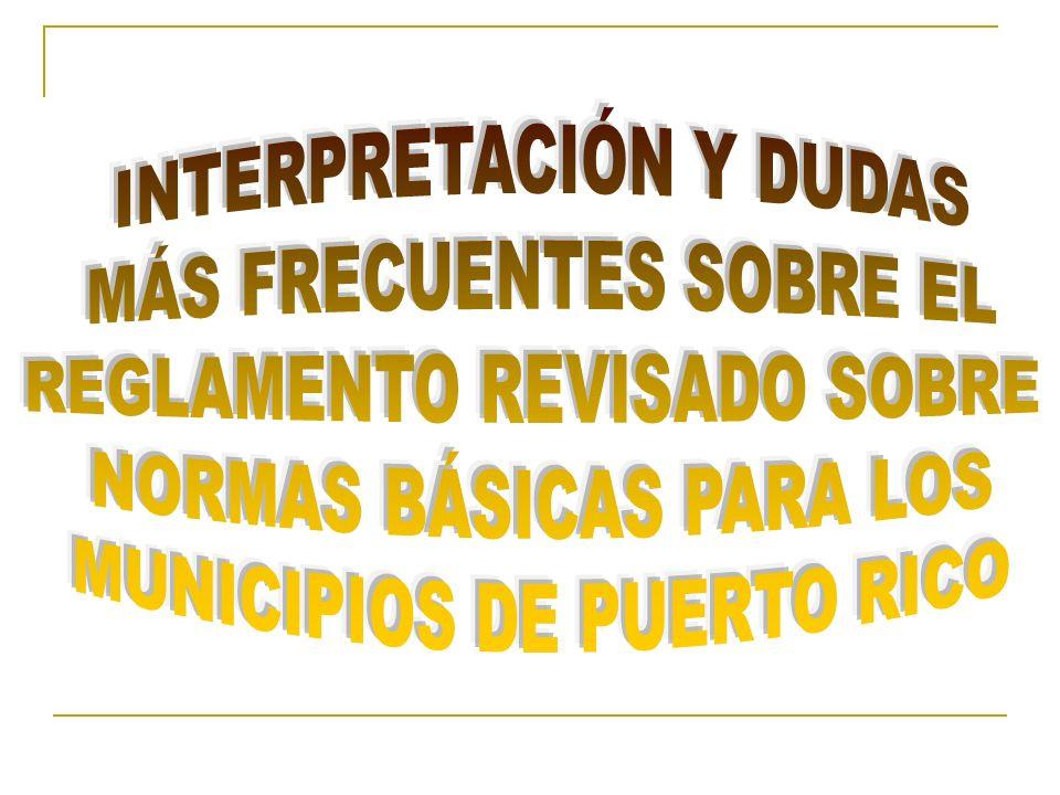 INTERPRETACIÓN Y DUDAS MÁS FRECUENTES SOBRE EL