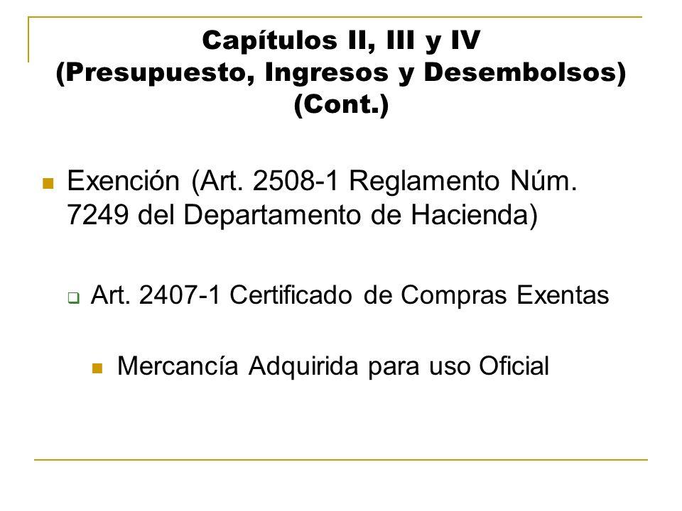 Capítulos II, III y IV (Presupuesto, Ingresos y Desembolsos) (Cont.)