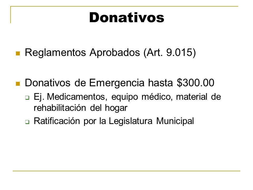Donativos Reglamentos Aprobados (Art. 9.015)