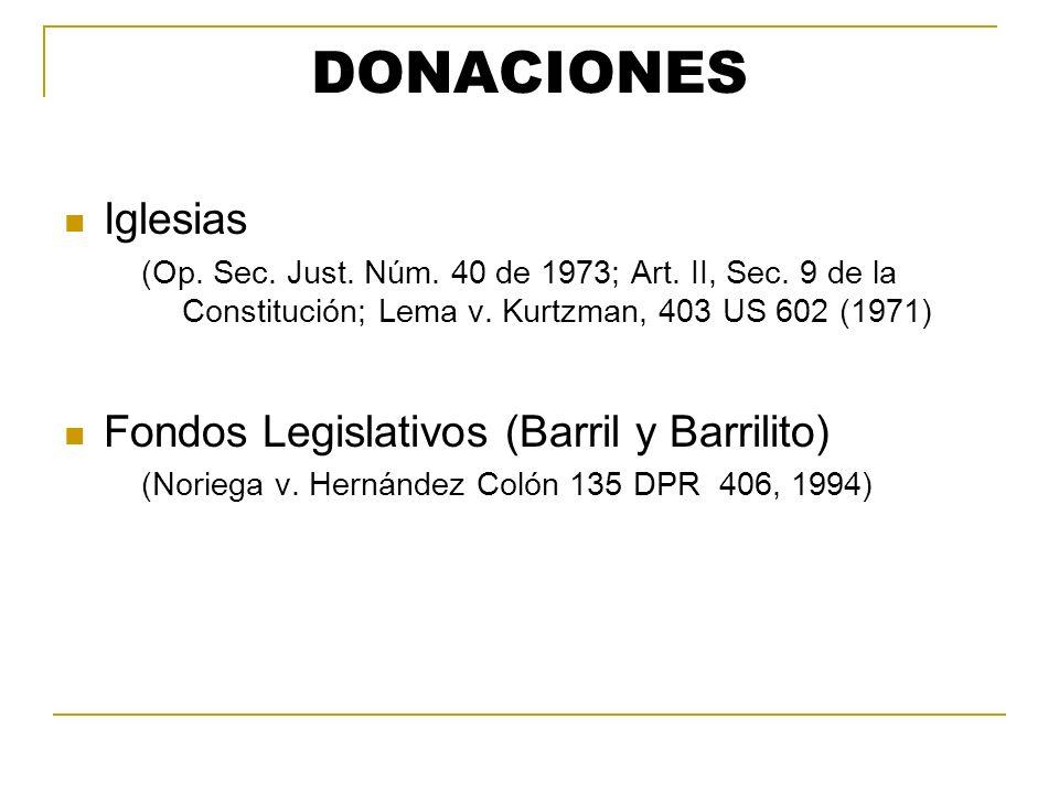 DONACIONES Iglesias Fondos Legislativos (Barril y Barrilito)