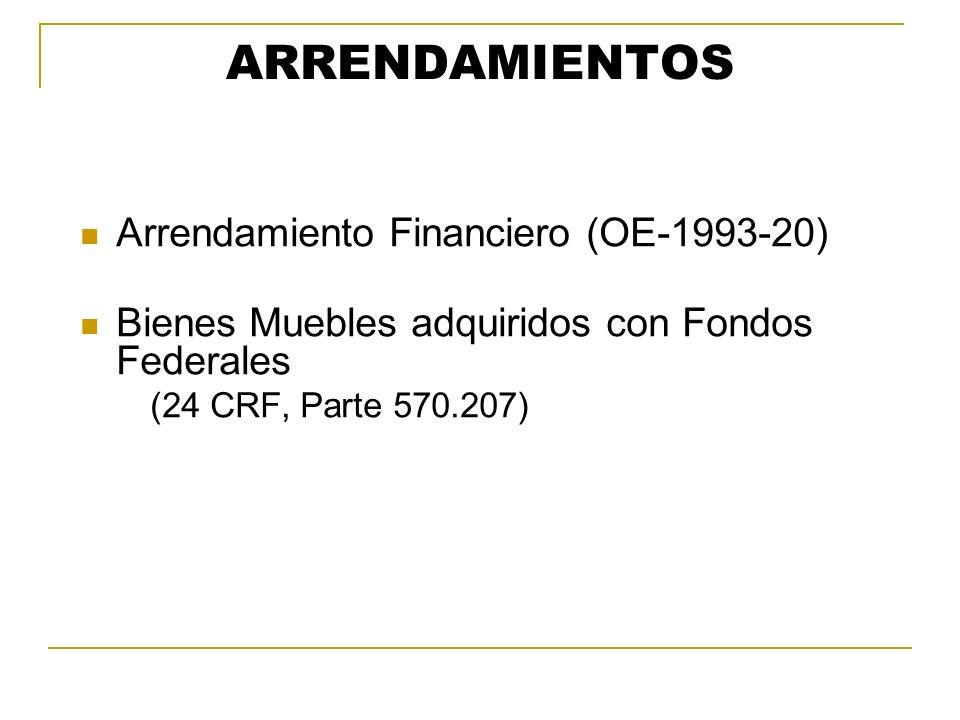 ARRENDAMIENTOS Arrendamiento Financiero (OE-1993-20)