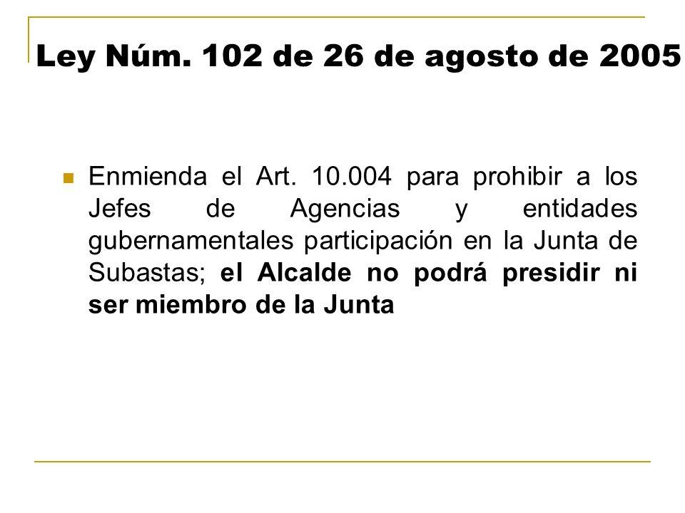 Ley Núm. 102 de 26 de agosto de 2005