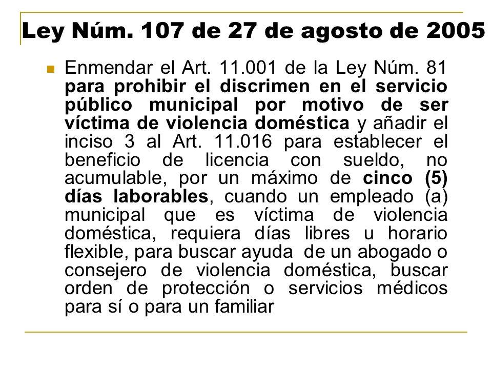 Ley Núm. 107 de 27 de agosto de 2005
