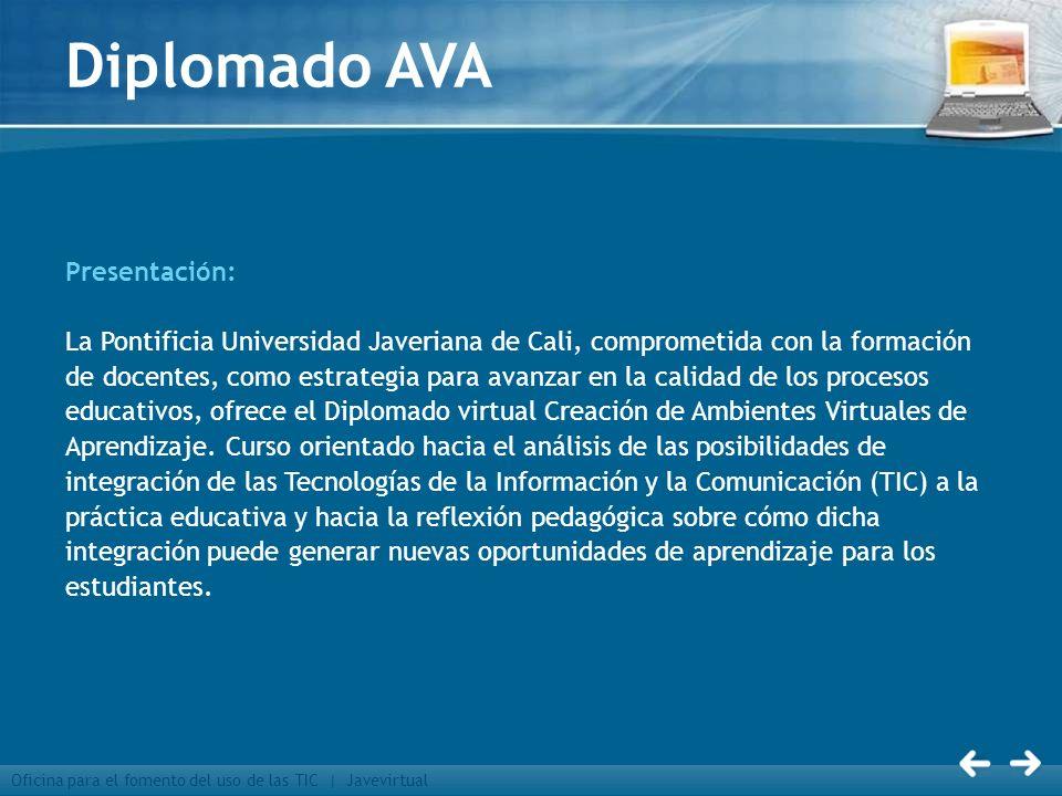 Diplomado AVA Presentación: