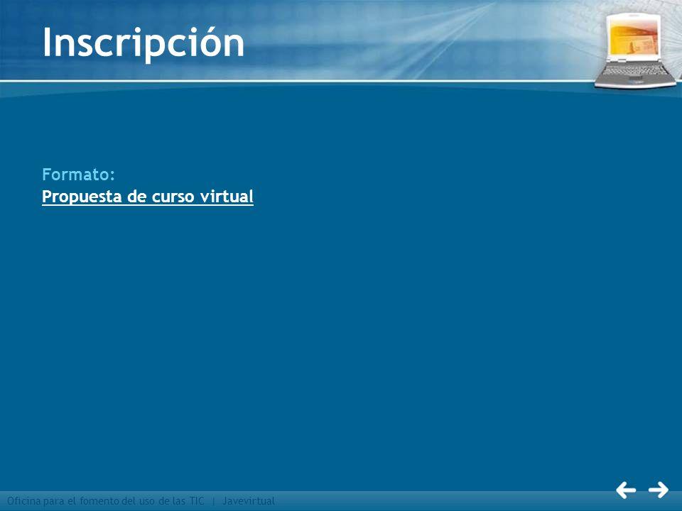 Inscripción Formato: Propuesta de curso virtual