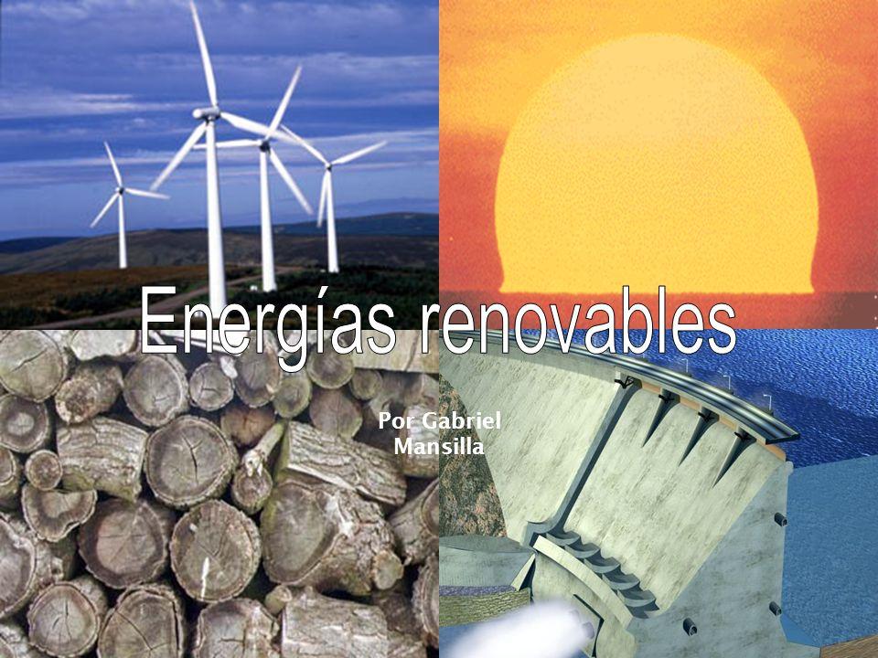 Energías renovables Por Gabriel Mansilla