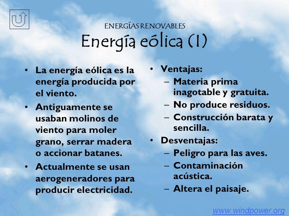 ENERGÍAS RENOVABLES Energía eólica (I)