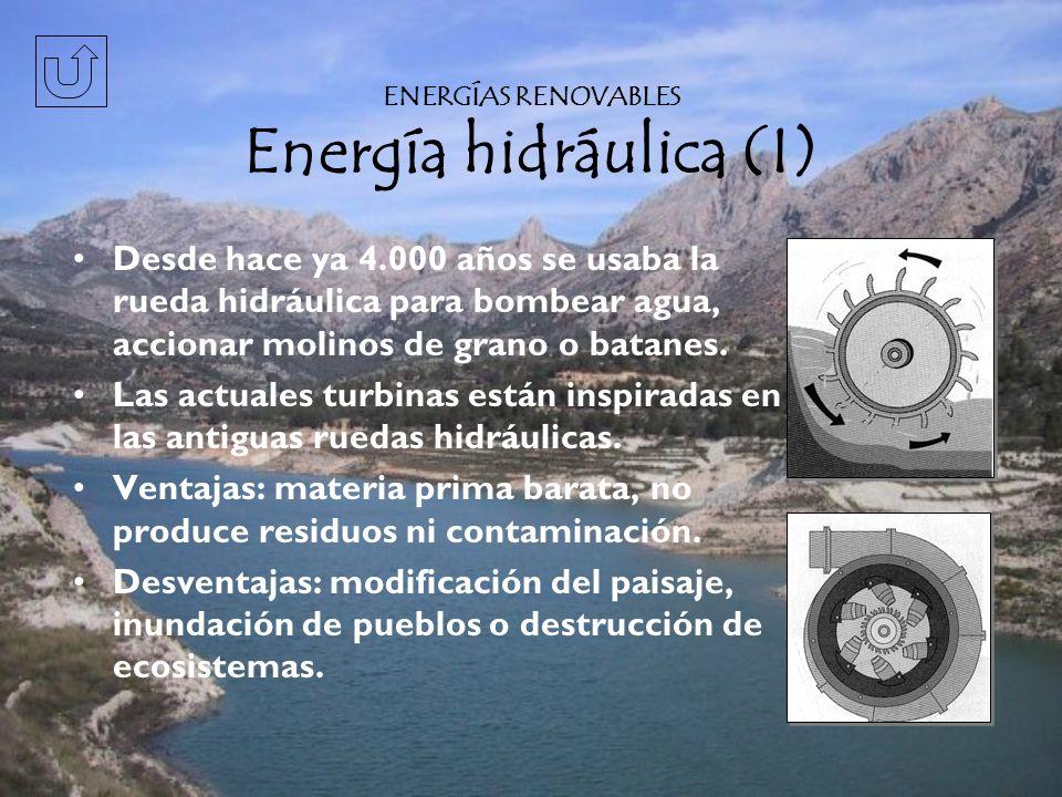 ENERGÍAS RENOVABLES Energía hidráulica (I)