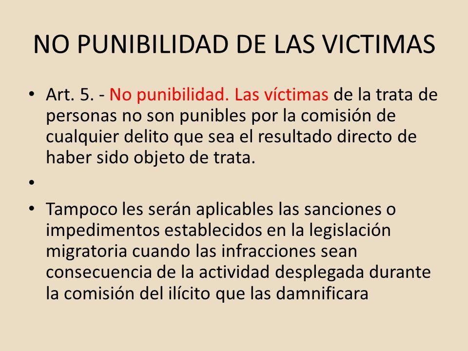 NO PUNIBILIDAD DE LAS VICTIMAS