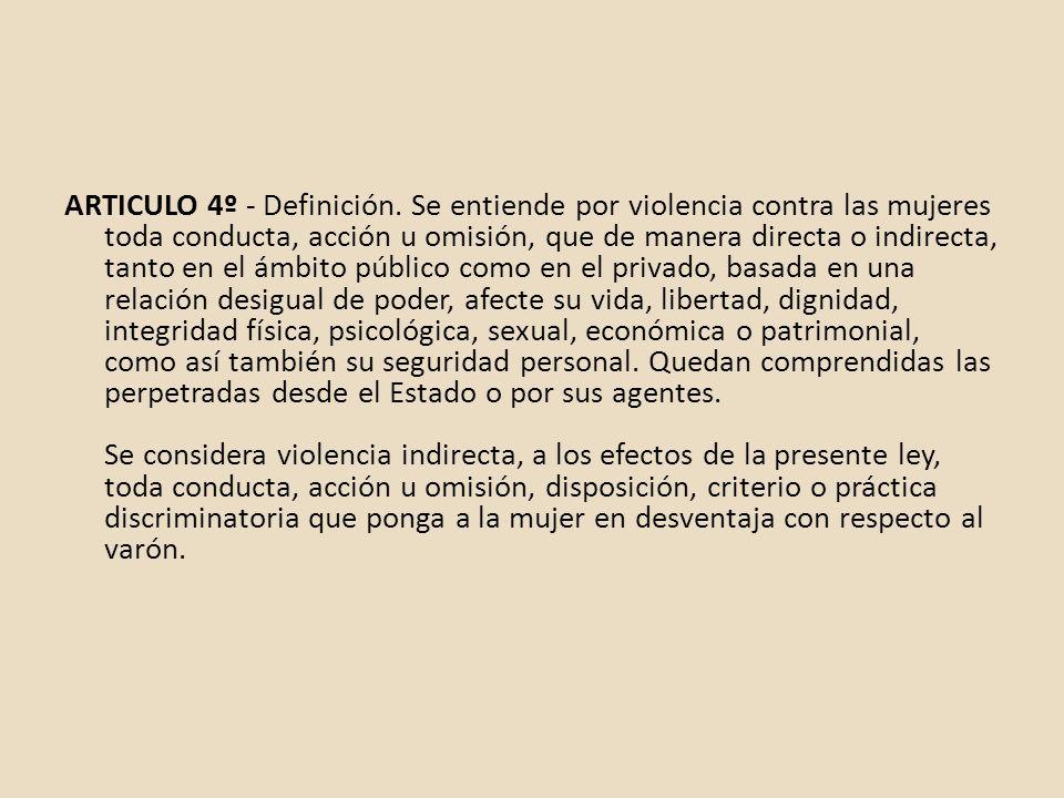 ARTICULO 4º - Definición