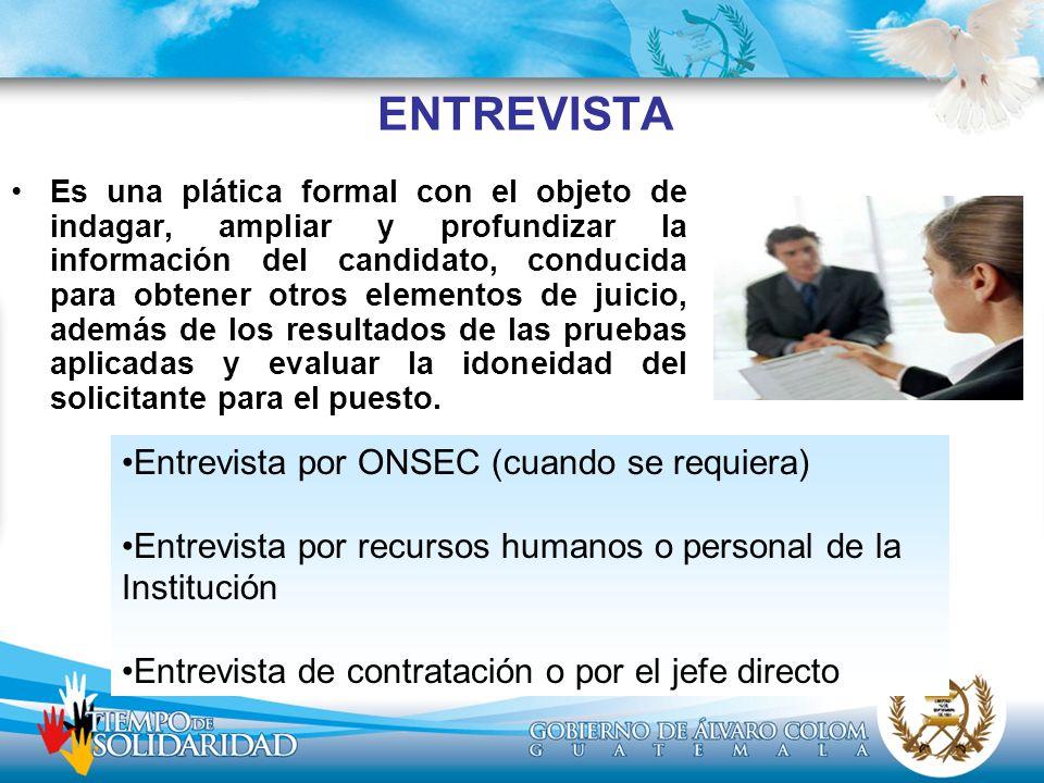 ENTREVISTA Entrevista por ONSEC (cuando se requiera)