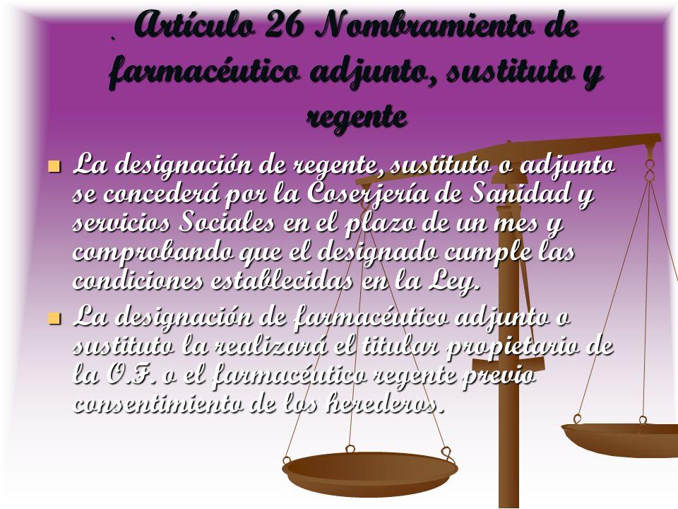 Artículo 26 Nombramiento de farmacéutico adjunto, sustituto y regente