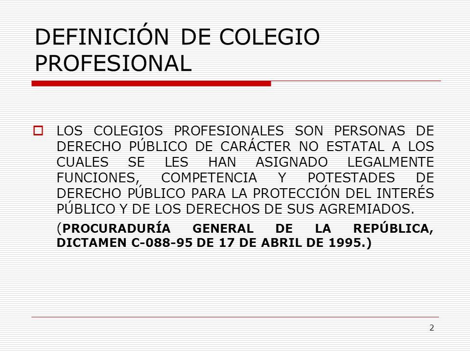 DEFINICIÓN DE COLEGIO PROFESIONAL