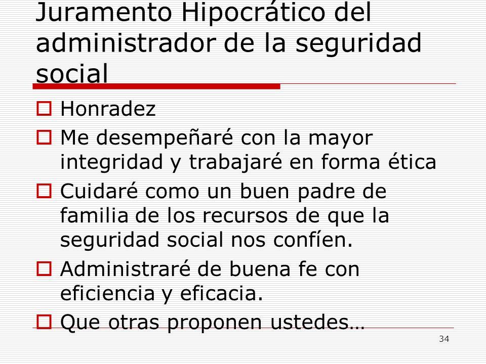 Juramento Hipocrático del administrador de la seguridad social