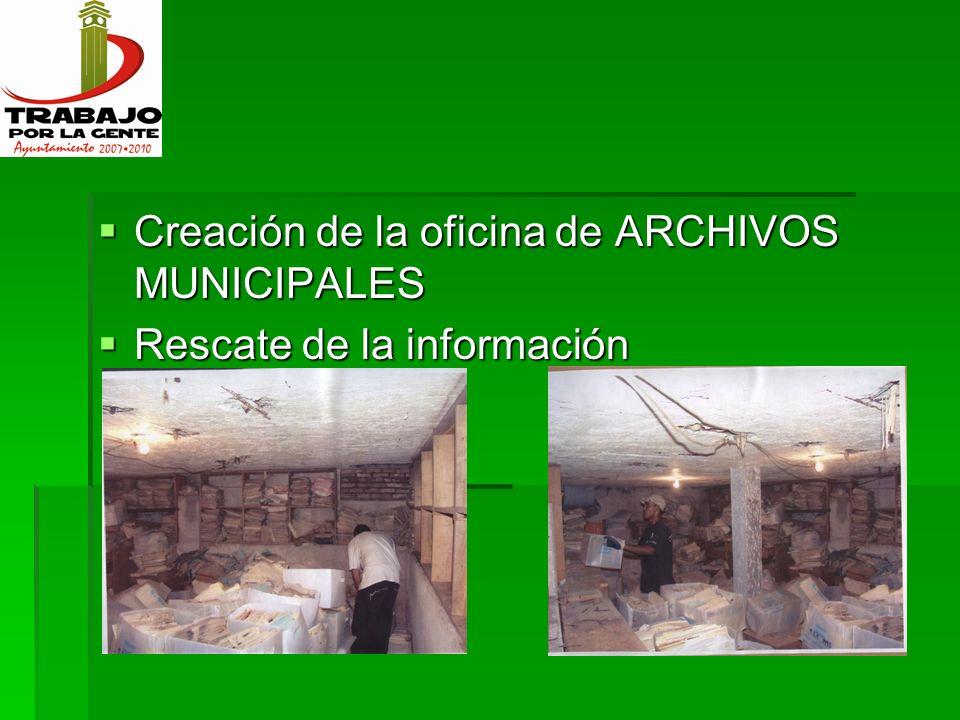 Creación de la oficina de ARCHIVOS MUNICIPALES