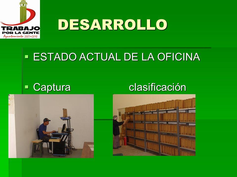 DESARROLLO ESTADO ACTUAL DE LA OFICINA Captura clasificación