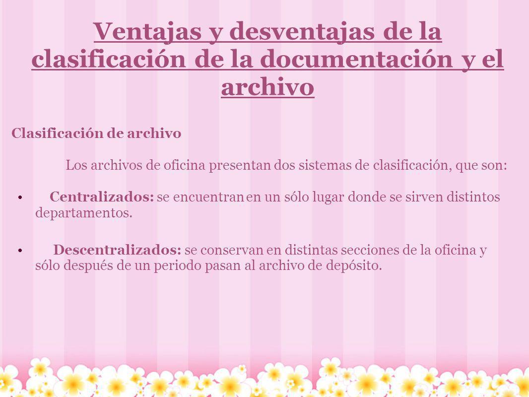 Ventajas y desventajas de la clasificación de la documentación y el archivo