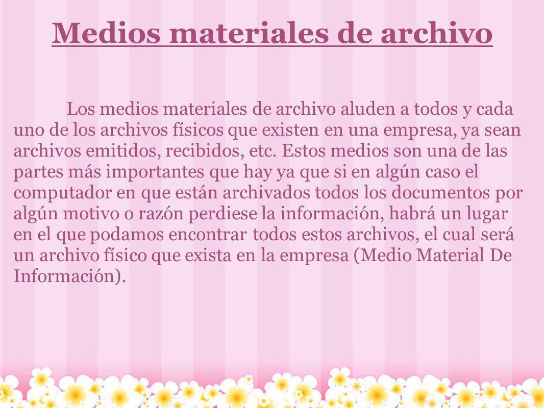 Medios materiales de archivo