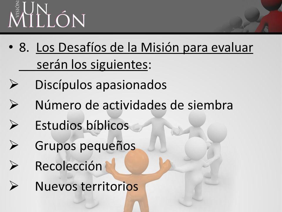 8. Los Desafíos de la Misión para evaluar serán los siguientes:
