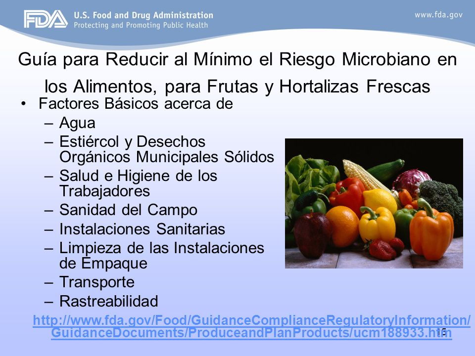 Guía para Reducir al Mínimo el Riesgo Microbiano en los Alimentos, para Frutas y Hortalizas Frescas