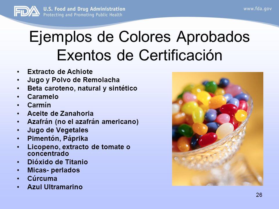 Ejemplos de Colores Aprobados Exentos de Certificación