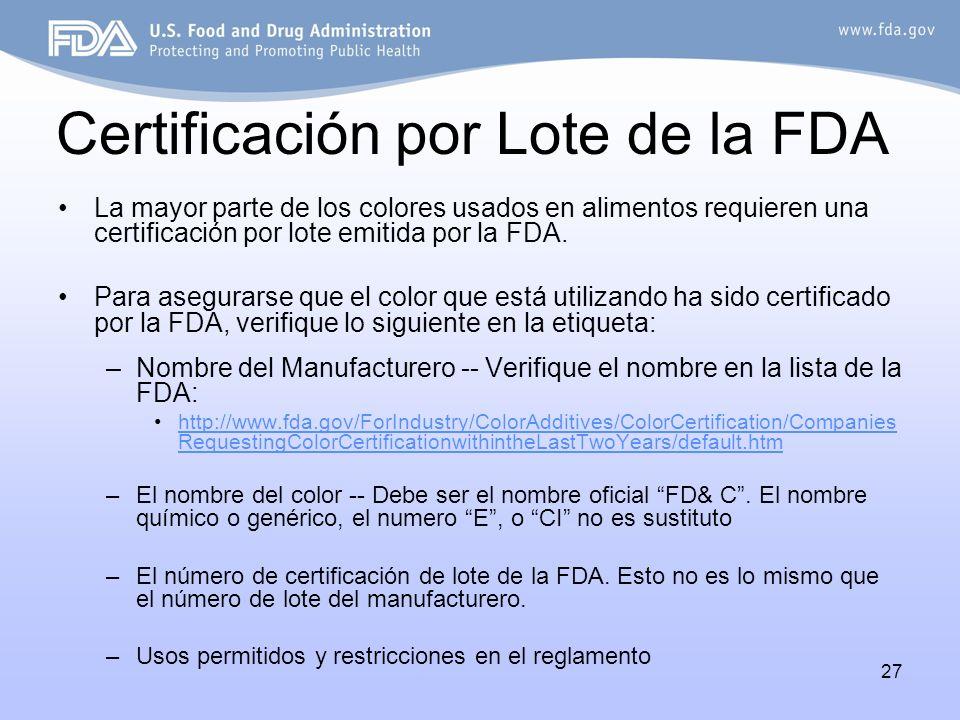 Certificación por Lote de la FDA