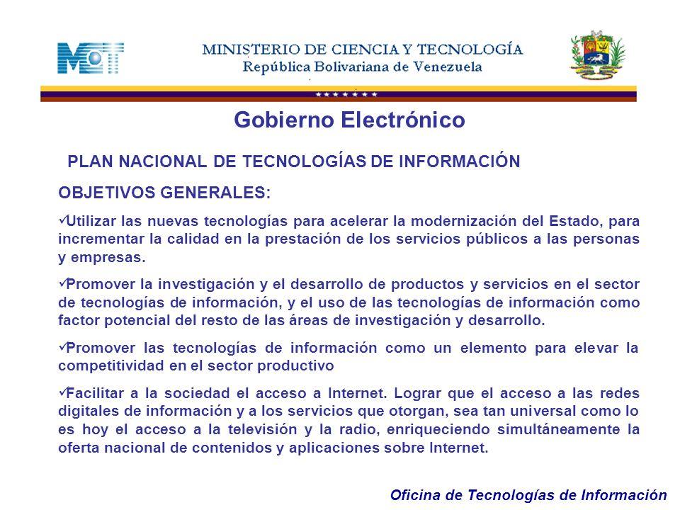 Gobierno Electrónico PLAN NACIONAL DE TECNOLOGÍAS DE INFORMACIÓN