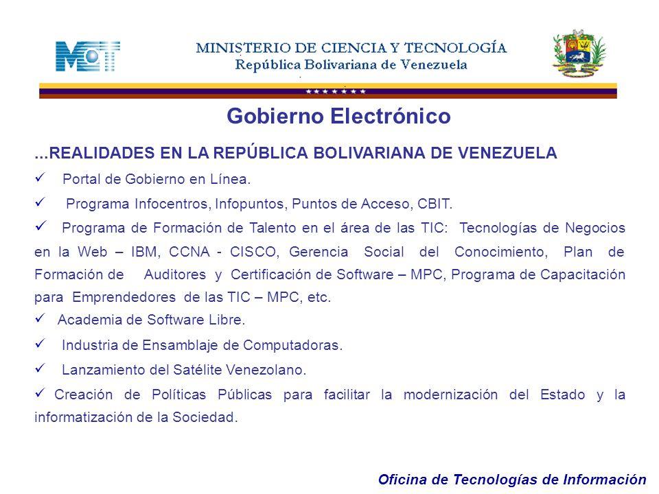 Gobierno Electrónico ...REALIDADES EN LA REPÚBLICA BOLIVARIANA DE VENEZUELA. Portal de Gobierno en Línea.