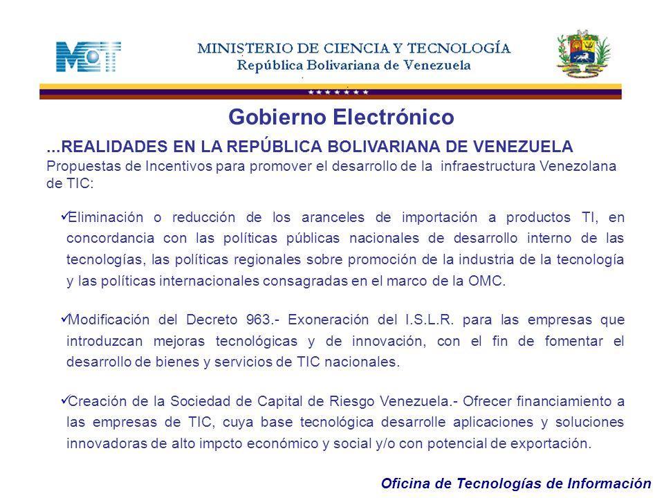 Gobierno Electrónico ...REALIDADES EN LA REPÚBLICA BOLIVARIANA DE VENEZUELA.