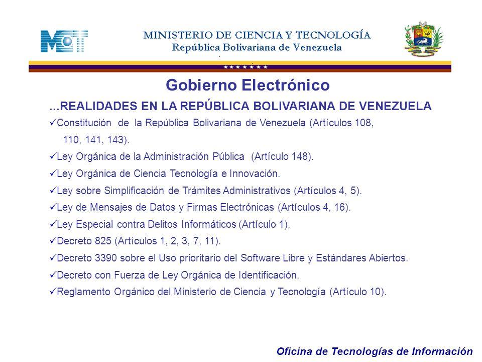 Gobierno Electrónico ...REALIDADES EN LA REPÚBLICA BOLIVARIANA DE VENEZUELA. Constitución de la República Bolivariana de Venezuela (Artículos 108,