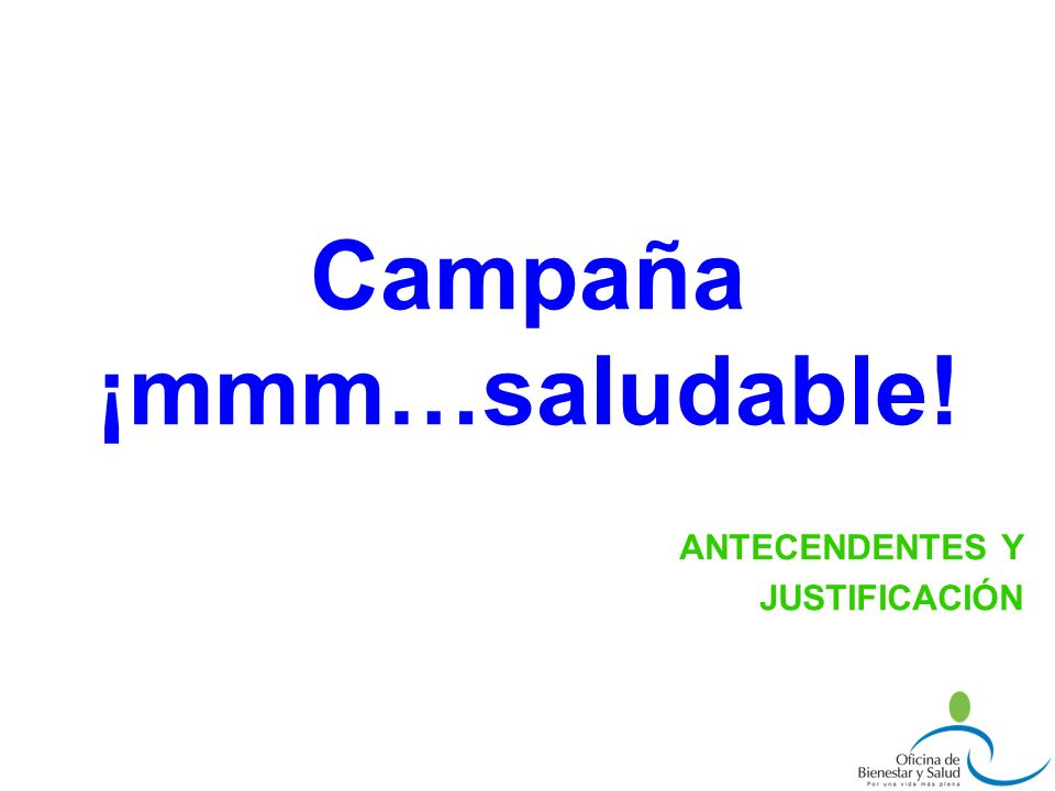 Campaña ¡mmm…saludable!