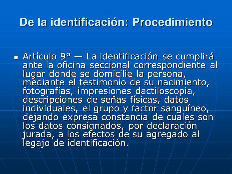 De la identificación: Procedimiento