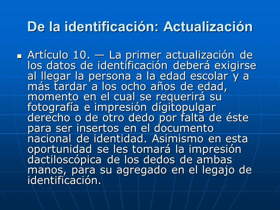 De la identificación: Actualización