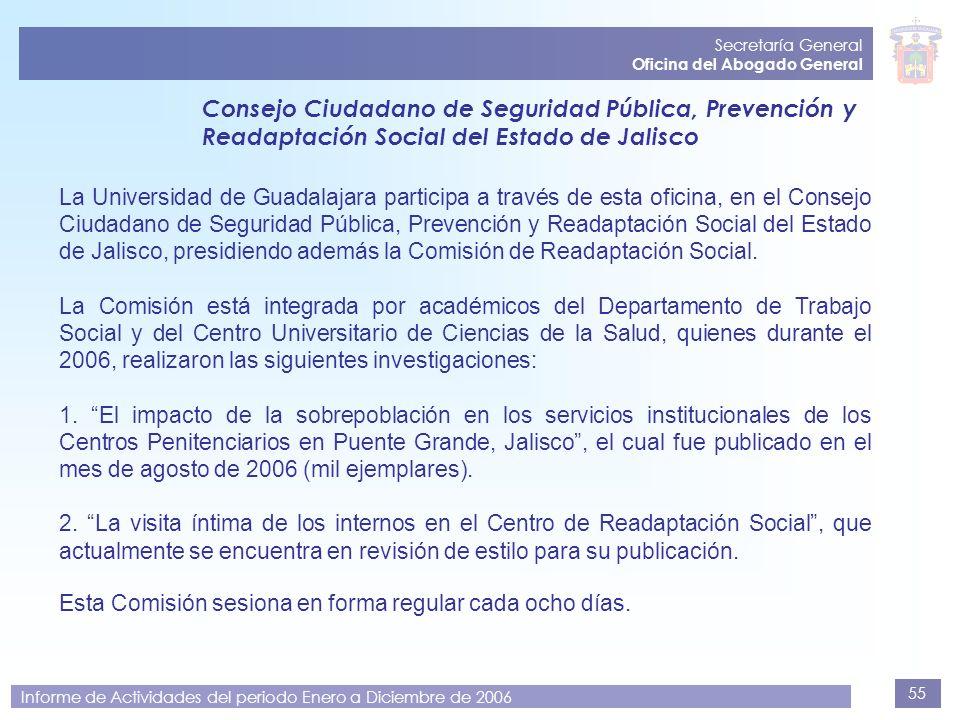Secretaría General Oficina del Abogado General. Consejo Ciudadano de Seguridad Pública, Prevención y Readaptación Social del Estado de Jalisco.