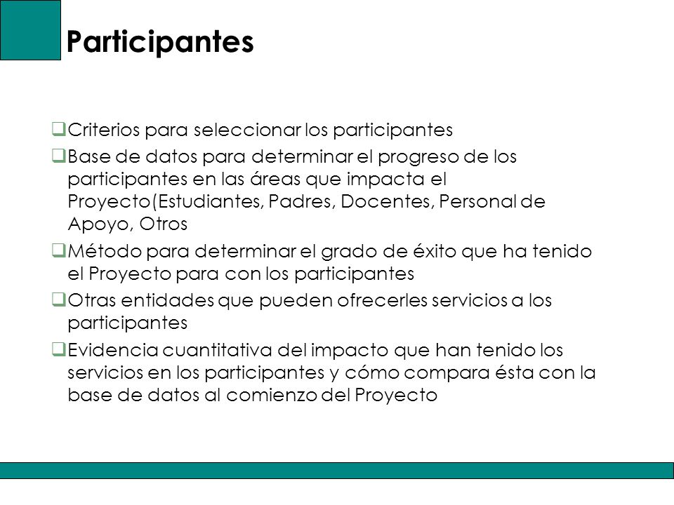 Participantes Criterios para seleccionar los participantes