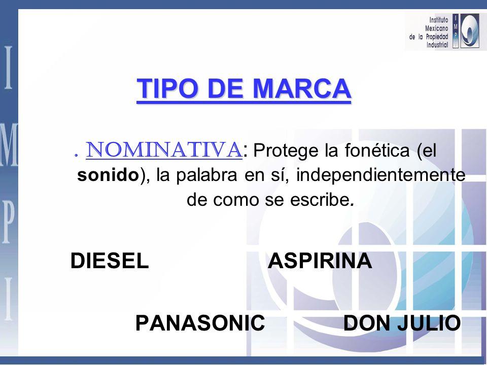 TIPO DE MARCA DIESEL ASPIRINA PANASONIC DON JULIO