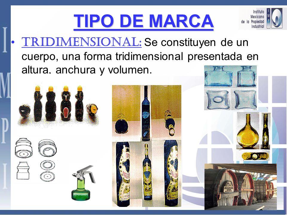 TIPO DE MARCA TRIDIMENSIONAL: Se constituyen de un cuerpo, una forma tridimensional presentada en altura, anchura y volumen.